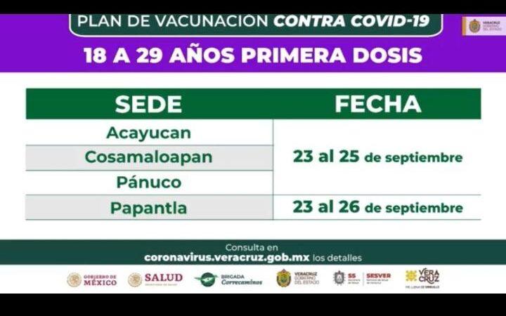 LLEGA VACUNA COVID PARA 18-30 AÑOS A COSAMALOAPAN